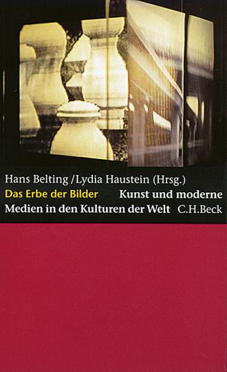 Das Erbe der Bilder - Kunst und moderne Medien in den Kulturen der Welt.
