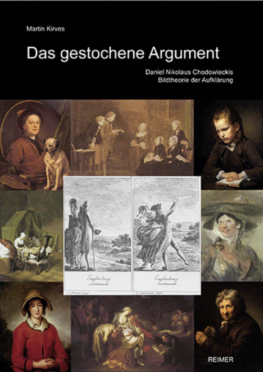 Das gestochene Argument. Daniel Nikolaus Chodowieckis Bildtheorie der Aufklärung.
