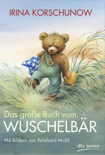 Das große Buch vom Wuschelbär.