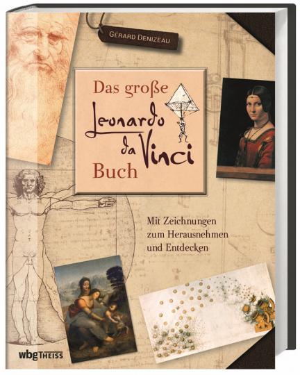 Das große Leonardo da Vinci-Buch. Mit Zeichnungen zum Herausnehmen und Entdecken.
