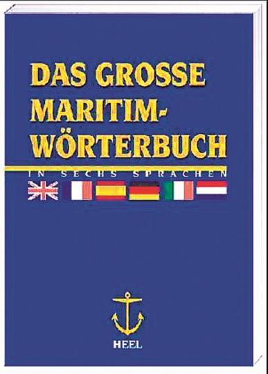 Das große Maritim-Wörterbuch in sechs Sprachen.