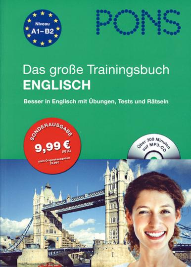 Das große Trainingsbuch Englisch: Besser in Englisch mit Übungen, Tests und Rätseln - Mit MP3-CD
