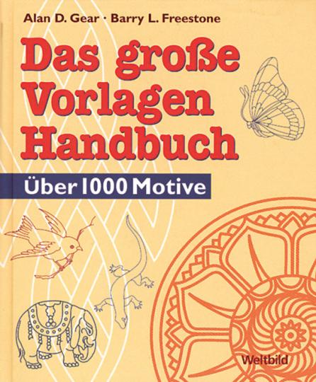 Das große Vorlagen-Handbuch.
