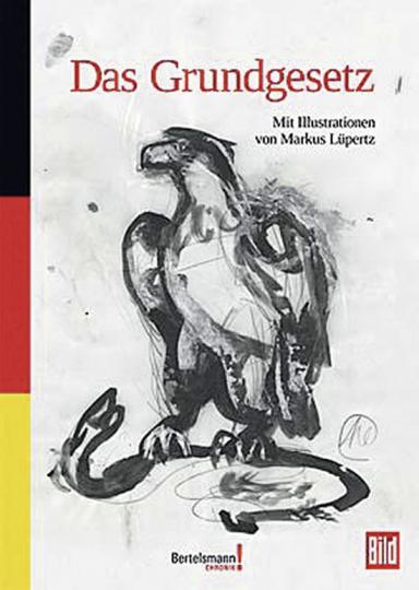 Das Grundgesetz. Markus Lüpertz Künstlerausgabe.