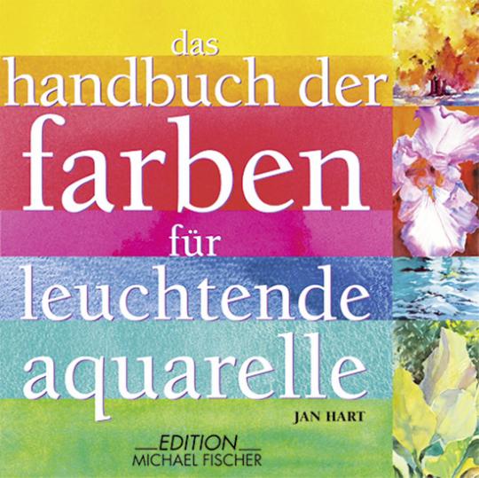 Das Handbuch der Farben für leuchtende Aquarelle.