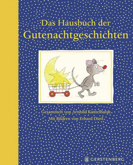 Das Hausbuch der Gutenachtgeschichten.