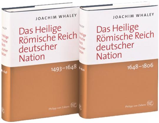 Das Heilige Römische Reich deutscher Nation und seine Territorien. 1493-1806. 2 Bände.
