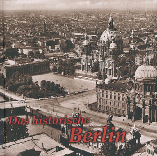 Das historische Berlin - Bilder erzählen