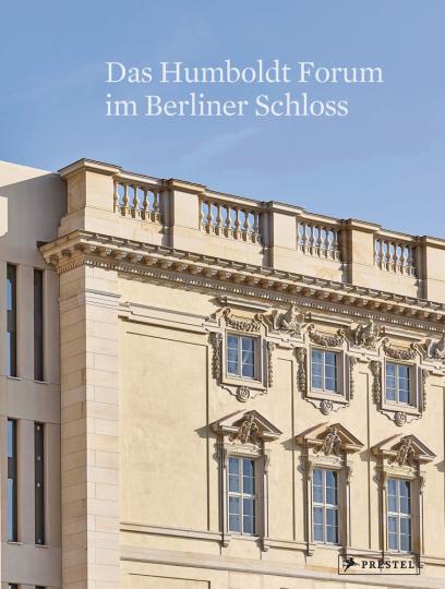 Das Humboldt Forum im Berliner Schloss.
