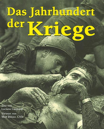 Das Jahrhundert der Kriege