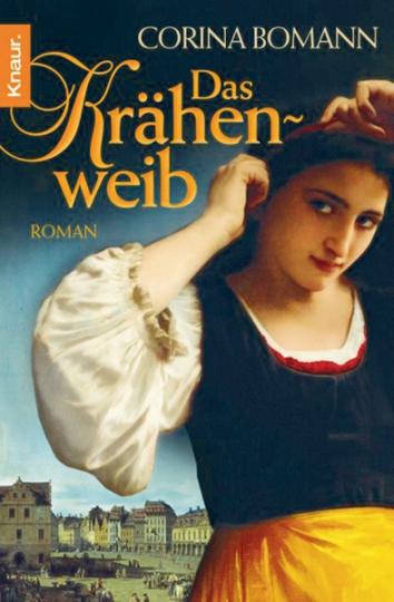 Das Krähenweib - Historischer Roman