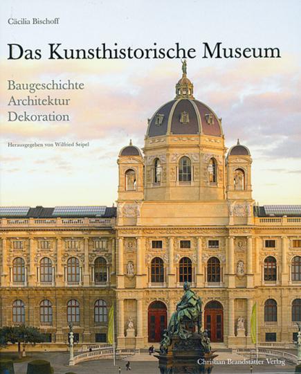 Das Kunsthistorische Museum.