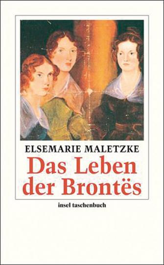 Das Leben der Brontës.