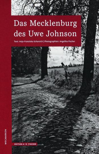 Das Mecklenburg des Uwe Johnson.
