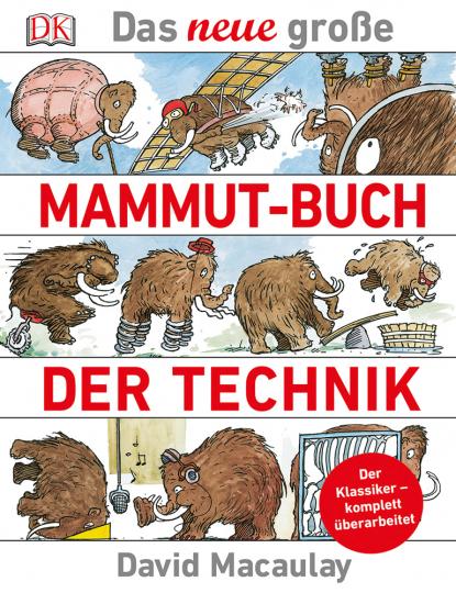Das neue große Mammut-Buch der Technik.