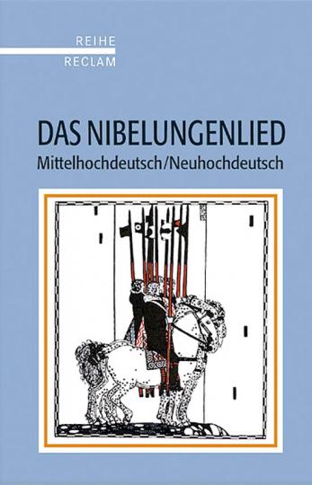 Das Nibelungenlied. Mittelhochdeutsch/Neuhochdeutsch.