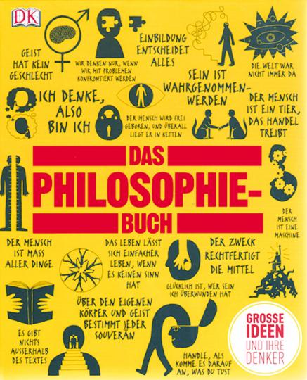 Das Philosophie-Buch - Große Ideen und ihre Denker