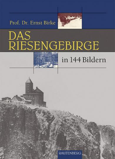 Das Riesengebirge in 144 Bildern.
