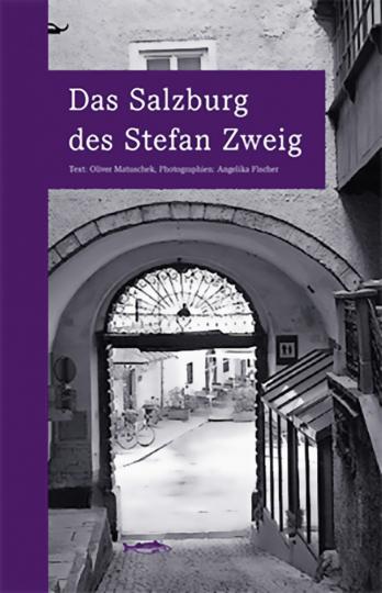 Das Salzburg des Stefan Zweig.