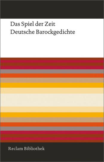 Das Spiel der Zeit. Deutsche Barockgedichte.