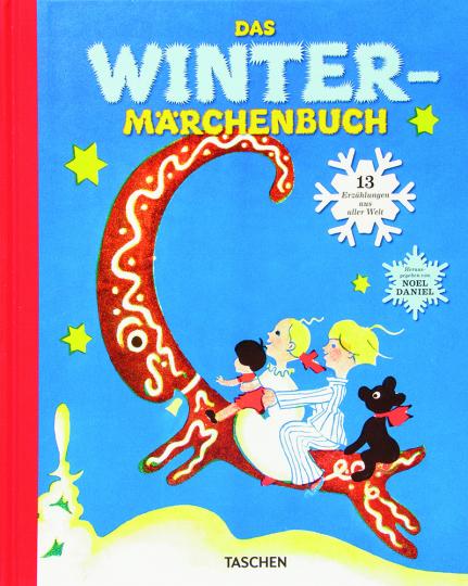 Das Wintermärchenbuch. 13 Erzählungen aus aller Welt.