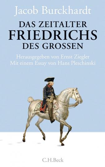 Das Zeitalter Friedrichs des Großen.