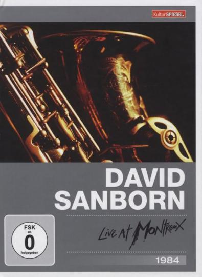 David Sanborn. Live At Montreux 1984 (Kulturspiegel Edition). DVD.