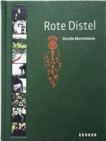 Davide Monteleone. Rote Distel.