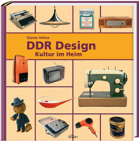 DDR Design. Kultur im Heim.