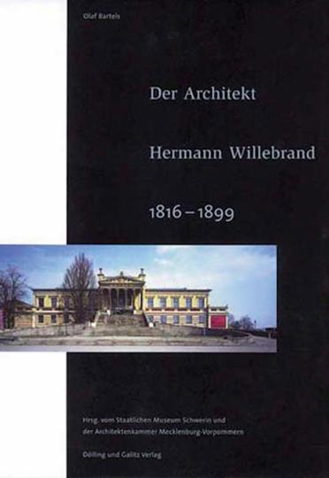 Der Architekt Hermann Willebrand (1816-1899).