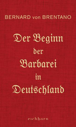 Der Beginn der Barbarei in Deutschland.