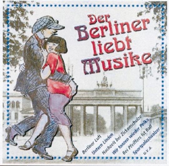 Der Berliner liebt Musike CD