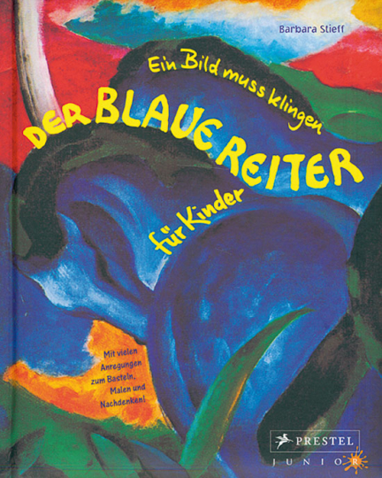 Der Blaue Reiter für Kinder.