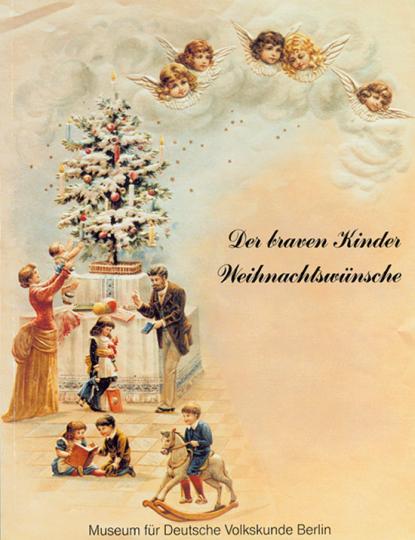 Der braven Kinder Weihnachtswünsche.