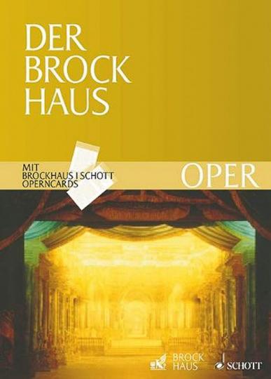 Der Brockhaus Oper. Werke, Personen, Sachbegriffe.