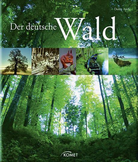 Der deutsche Wald.