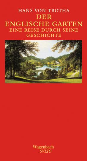 Der Englische Garten. Eine Reise durch seine Geschichte.