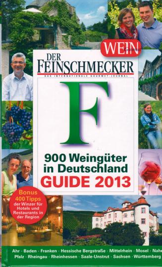 Der Feinschmecker Guide Winzer & Weine in Deutschland 2013