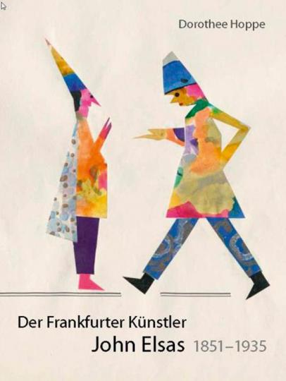 Der Frankfurter Künstler John Elsas 1851-1935.