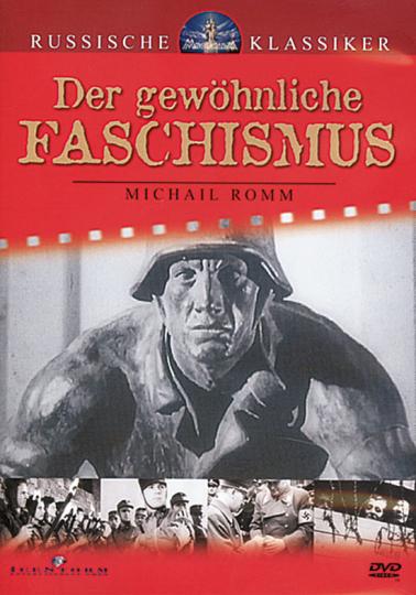 Der Gewöhnliche Faschismus