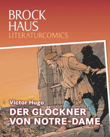 Der Glöckner von Notre-Dame. Weltliteratur im Comic-Format.