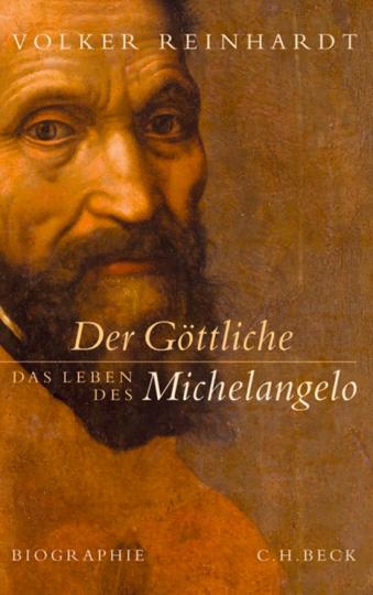 Der Göttliche. Das Leben des Michelangelo.