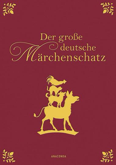Der große deutsche Märchenschatz.