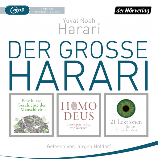 Der große Harari. Eine kurze Geschichte der Menschheit, Homo Deus, 21 Lektionen für das 21. Jahrhundert. 6 mp3-CDs.