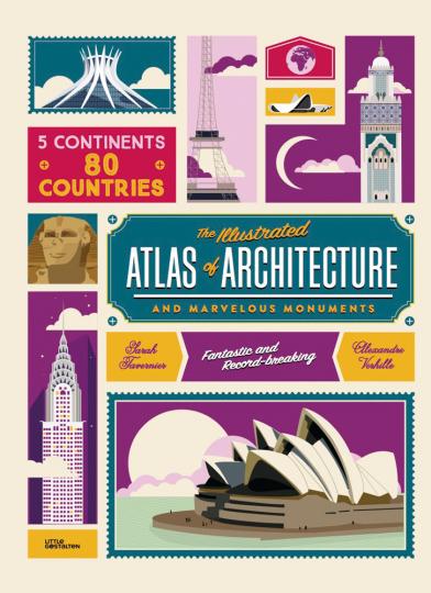 Der Illustrierte Atlas der Architektur und der wunderbaren Denkmäler.