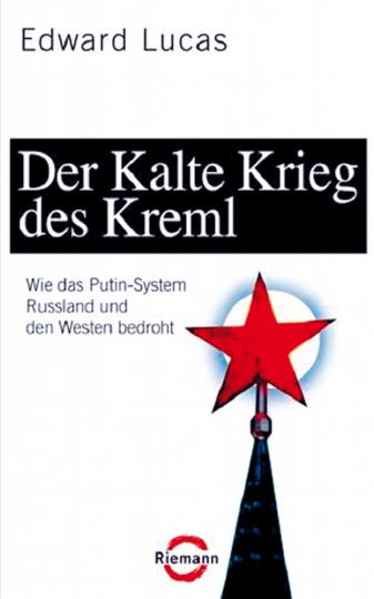 Der Kalte Krieg des Kreml