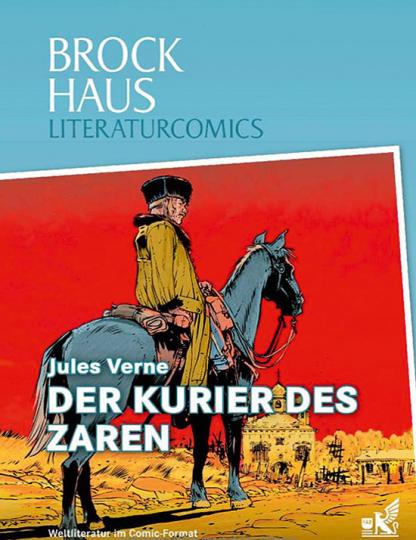 Der Kurier des Zaren. Weltliteratur im Comic-Format.