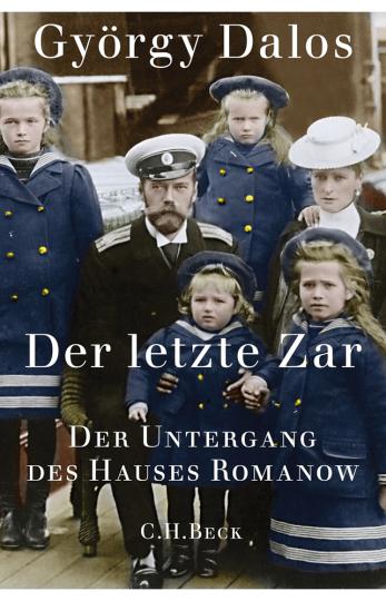 Der letzte Zar. Der Untergang des Hauses Romanow.