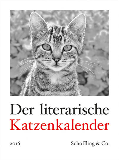 Der literarische Katzenkalender 2016.