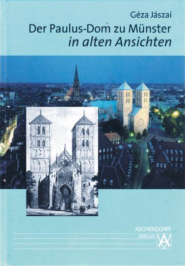Der Paulus-Dom zu Münster in alten Ansichten